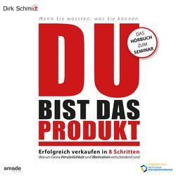 DU bist das Produkt von Herrler,  Andreas, Schmidt,  Dirk