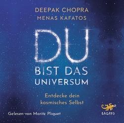 Du bist das Universum von Dr. Chopra,  Deepak, Dr. Kafatos,  Menas, Knüllig,  Christina, Pliquet,  Moritz