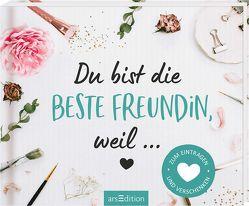 Du bist die beste Freundin, weil …