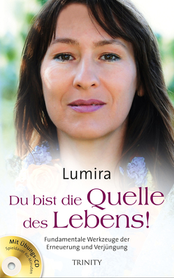 Du bist die Quelle des Lebens! von Lumira