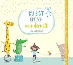 Du bist einfach wundervoll – Dein Babyalbum von Rachner,  Marina, Reider,  Katja