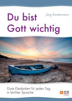 Du bist Gott wichtig von Kontermann,  Jörg