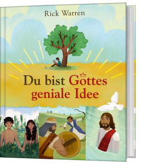 Du bist Gottes geniale Idee von Balters,  Antje, Warren,  Rick