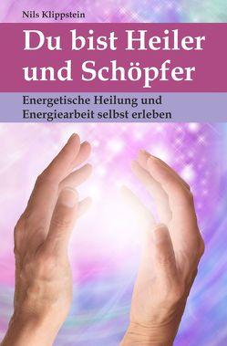 Du bist Heiler und Schöpfer von Klippstein,  Nils