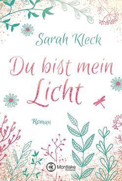 Du bist mein Licht von Kleck,  Sarah