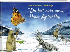 Du bist nicht allein, kleiner Aletschfloh von Hugi,  Beat, Widmer,  Karin
