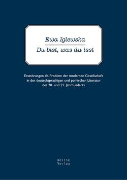 Du bist, was du isst von Iglewska,  Ewa