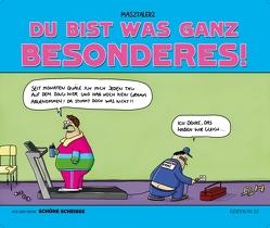 DU BIST WAS GANZ BESONDERES von Masztalerz,  Piero, Neft,  Anselm
