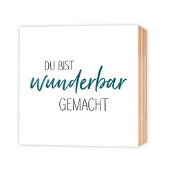 Du bist wunderbar gemacht – Holz-Deko-Bild 15×15
