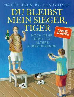 Du bleibst mein Sieger, Tiger von Gutsch,  Jochen, Leo,  Maxim