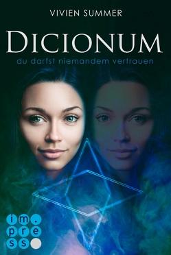 Dicionum 2: Du darfst niemandem vertrauen von Summer,  Vivien
