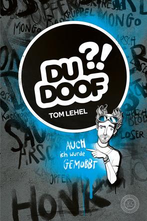 Du Doof?! von Berger,  Thorsten, Lehel,  Tom