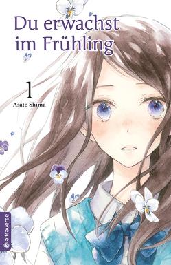 Du erwachst im Frühling 01 von Shima,  Asato
