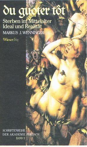 du guoter tot von Wenninger,  Markus J