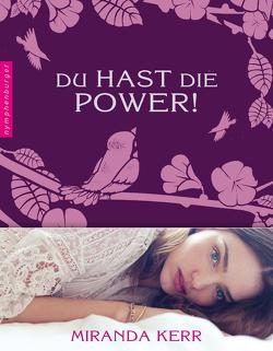 Du hast die Power! von Grünwald,  Jennifer, Kerr,  Miranda