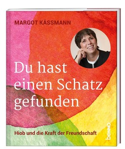 Du hast einen Schatz gefunden von Käßmann,  Margot