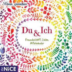 Du & ich. Freundschaft, Liebe, Miteinander von Menrad,  Karl, von Goethe,  Johann Wolfgang, Wilde,  Oscar