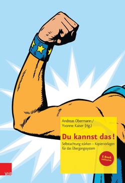 Du kannst das! von Kaiser,  Yvonne, Obermann,  Andreas