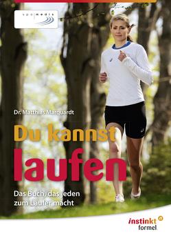 Du kannst laufen von Marquardt,  Dr. Matthias