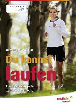 Du kannst laufen von Marquardt,  Matthias