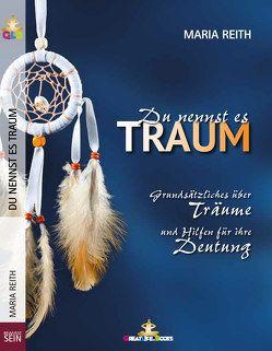 Du nennst es Traum von Books,  GreatLife., Reith,  Maria