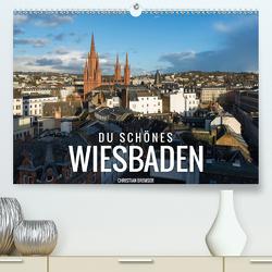 Du schönes Wiesbaden (Premium, hochwertiger DIN A2 Wandkalender 2021, Kunstdruck in Hochglanz) von Bremser,  Christian