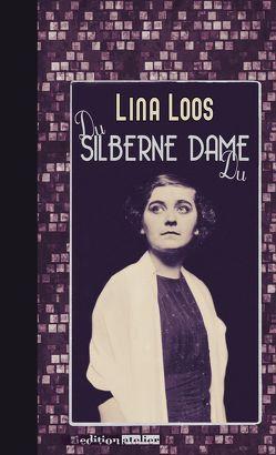 Du silberne Dame Du von Loos,  Lina, Opel,  Adolf