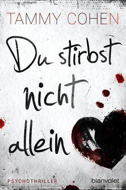 Du stirbst nicht allein von Cohen,  Tammy, Stratthaus,  Bernd
