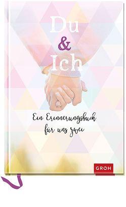 Du & Ich von Groh Kreativteam