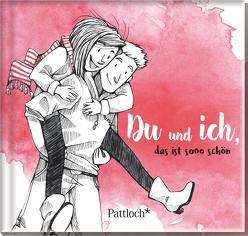 Du und ich, das ist sooo schön von Görlitz,  Annika, Kuhl,  Jan