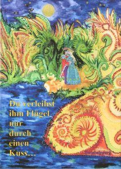 Du verleihst ihm Flügel, nur durch einen Kuss… von Laufenburg,  Heike, Schell,  Gregor