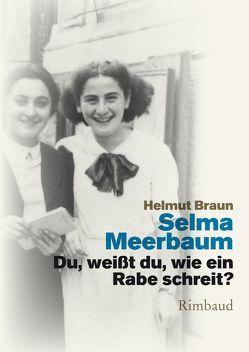 Du, weißt du, wie ein Rabe schreit? von Braun,  Helmut, Daghani,  Arnold, Kostka,  Jürgen, Meerbaum,  Selma, Meerbaum-Eisinger,  Selma