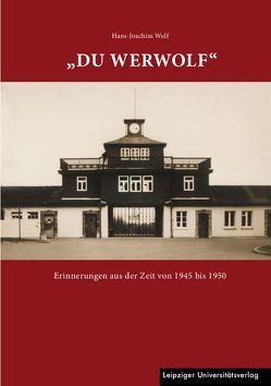 """""""Du Werwolf"""" von Biederstädt,  Kurt, Cöster,  Julius, Wolf,  Hans-Joachim"""