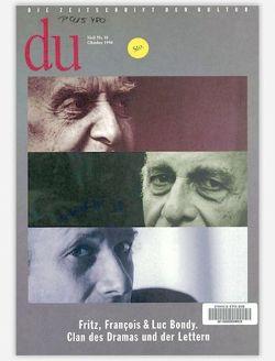 du – Zeitschrift für Kultur / Fritz, François & Luc Bondy von Bachmann,  Dieter, Bikont,  Anna, Bondy,  Béatrice, Meier,  Marco, Nemec,  Tomki, Walz,  Ruth