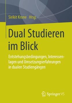 Dual Studieren im Blick von Krone,  Sirikit