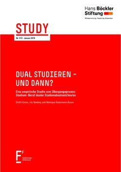 Dual studieren – und dann? von Krone,  Sirikit, Nieding,  Iris, Ratermann-Busse,  Monique