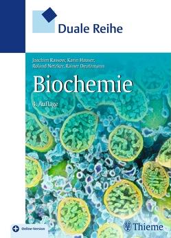 Duale Reihe Biochemie von Deutzmann,  Rainer, Hauser,  Karin, Netzker,  Roland, Rassow,  Joachim