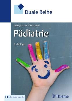 Duale Reihe Pädiatrie von Gortner,  Ludwig, Meyer,  Sascha