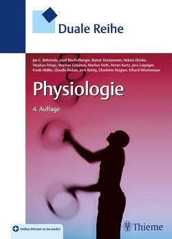 Duale Reihe Physiologie von Behrends,  Jan, Bischofberger,  Josef, Deutzmann,  Rainer, Ehmke,  Heimo, Frings,  Stephan