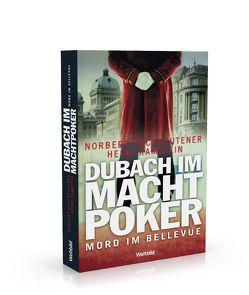 Dubach im Machtpoker von Hochreutener,  Norbert, Ramstein,  Heinz