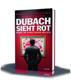 Dubach sieht rot von Hochreutener,  Norbert, Ramstein,  Heinz