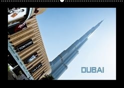 Dubai 2018 (Wandkalender 2018 DIN A2 quer) von by Wolfgang Schömig,  Luxscriptura