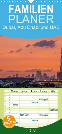 Dubai, Abu Dhabi und UAE – Familienplaner hoch (Wandkalender 2019 , 21 cm x 45 cm, hoch) von Papenfuss,  Christoph