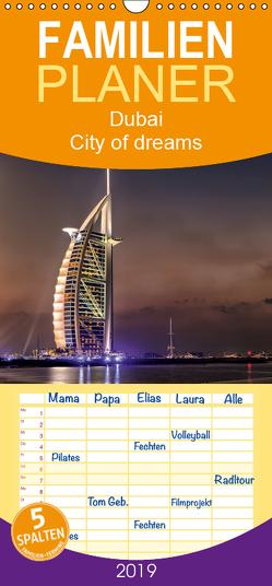 Dubai – City of dreams – Familienplaner hoch (Wandkalender 2019 , 21 cm x 45 cm, hoch) von Rohr,  Daniel
