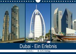 Dubai – Ein Erlebnis (Wandkalender 2019 DIN A4 quer) von & Kalenderverlag Monika Müller,  Bild-