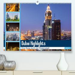 Dubai Highlights (Premium, hochwertiger DIN A2 Wandkalender 2021, Kunstdruck in Hochglanz) von Nawrocki,  Markus