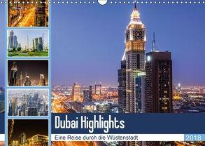 Dubai Highlights (Wandkalender 2018 DIN A3 quer) von Nawrocki,  Markus