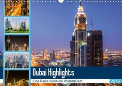 Dubai Highlights (Wandkalender 2019 DIN A3 quer) von Nawrocki,  Markus