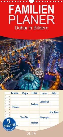 Dubai in Bildern – Familienplaner hoch (Wandkalender 2019 , 21 cm x 45 cm, hoch) von Schäfer Photography,  Stefan