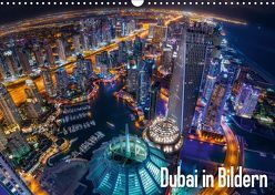 Dubai in Bildern (Wandkalender 2019 DIN A3 quer) von Schäfer Photography,  Stefan